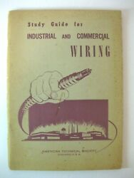 Study Guide Industrial and Commercial Wiring 1963 American Technical Society