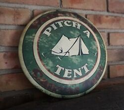 PITCH A TENT SIGN Camping Log Cabin Lodge Home Summer Camp Rustic Home Decor NEW $12.95