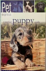 Pet Express A Perfect Puppy Trident Reference Pub $3.99