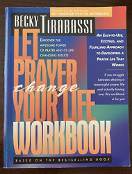 Let Prayer Change Your Life Workbook Becky Tirabassi No Writing Inside $6.99
