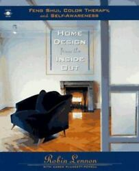 Home Design from the Inside Out: Feng Shui Color Therapy and Self Awareness $3.98