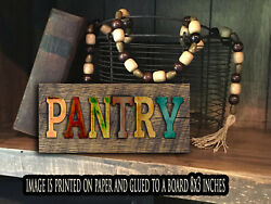 PANTRY sign Farmhouse PANTRY kitchen rustic home decor farm PRINT 8x3x1 8quot; $13.99