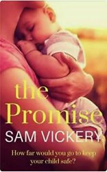 The Promise by Vickery Sam Book $5.00