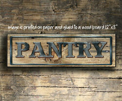 PANTRY sign wood Farmhouse PANTRY sign kitchen rustic home decor farm 12quot;x3x1 8quot; $19.99