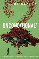 Unconditional: The Sequel to Terms amp; Conditions Brand New Free shipping AU $26.79