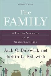 The Family: A Christian Perspective on the Contemporary Home .. NEW $18.01
