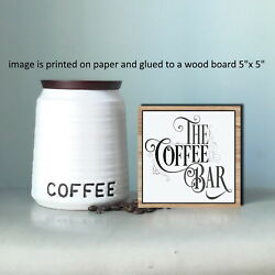 The Coffee Bar Small Wood Sign Rustic Farmhouse Shelf Sitter 5quot;x5quot;x1 8quot; n $12.99