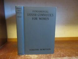 Old FUNDAMENTAL DANISH GYMNASTICS FOR WOMEN Book WORKOUT EXERCISE LESSON CLASS $30.00