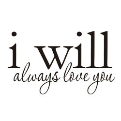 I Will Always Love You Removable PVC Family Home DIY Decals Wall Living $6.72