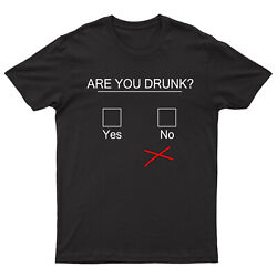 Are You Drunk Mens T Shirt Funny Drinking Saying Novelty Adults Retro Tee Top GBP 9.99
