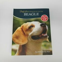 Doglife: Beagle Lifelong Care For Your Dig By Kay amp; Sue Pfaltz Hardcover $14.95