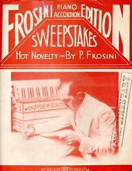 quot;SWEEPSTAKES Hot Novelty for Accordionquot; by PIETRO FROSINI 3 Pages Circa 1936 $9.95