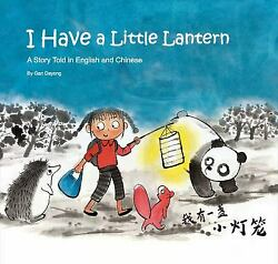 I Have a Little Lantern Hardcover Gan Dayong GBP 2.75