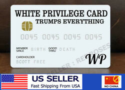 White Privilege Card Gag Novelty Wallet Size Collectable Laminated Gift $4.99