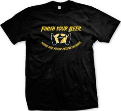 Finish Your Beer There Are Sober People In India  Funny Sayings Mens T-shirt $9.88