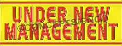 3#x27;X8#x27; UNDER NEW MANAGEMENT BANNER Outdoor Sign LARGE Business Managers Owners