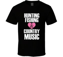 Hunting Fishing amp; Country Music TShirt Love Glam Novelty Clothing Tee Top Gift $10.47