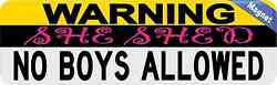 10 x 3 Warning She Shed No Boys Allowed Magnet Magnetic Door Sign Magnets Decal