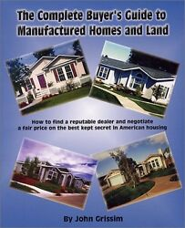 The Complete Buyers Guide to Manufactured Homes a