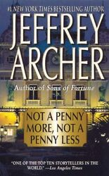 Not a Penny More Not a Penny Less by Jeffrey Archer