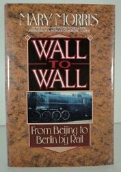 Wall to Wall: From Beijing to Berlin by Rail $4.49