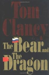 The Bear and the Dragon by Tom Clancy  $4.49