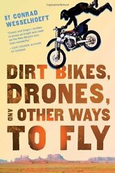 Dirt Bikes Drones and Other Ways to Fly $4.49