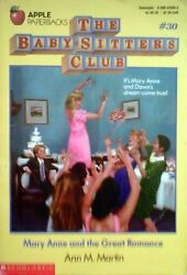 Mary Anne and the Great Romance (Baby-Sitters Club No. 30) by Ann M. Martin
