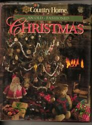 Country Home: An Old Fashioned Christmas $4.29