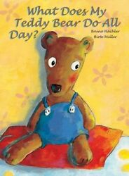 What Does My Teddy Bear Do All Day? $4.89