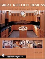 Great Kitchen Designs: A Visual Feast of Ideas and $4.89