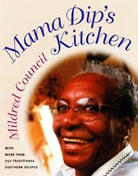 Mama Dips Kitchen by Mildred Council $4.49
