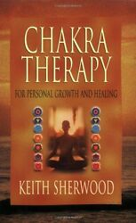 Chakra Therapy: For Personal Growth & Healing (Llewellyns New Age) by Keith She