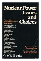 Nuclear Power Issues and Choices: Report of the Nu $4.89