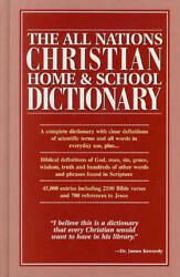The All Nations Christian home amp;amp; school dictionary $4.49