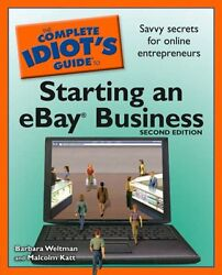 The Complete Idiots Guide to Starting an eBay Bus $4.49