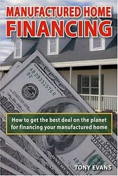 Manufactured Home Financing: Securing the Best Loa
