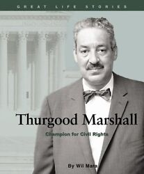 Thurgood Marshall: Champion for Civil Rights Grea $4.89