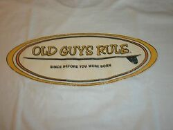 OLD GUYS RULE SINCE BEFORE YOU WERE BORN SURFBOARD FIN LONGBOARD MLXL2X3X