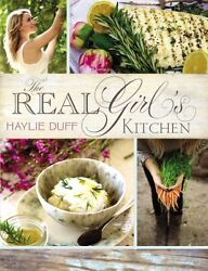 The Real Girls Kitchen by Haylie Duff $4.49