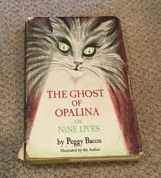 The Ghost of Opalina or Nine Lives Peggy Bacon Signed First Edition 1967 rare
