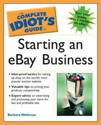 The Complete Idiots Guide to Starting an Ebay Bus $5.06