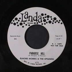 ELMORE MORRIS & SPINNERS: Paradise Hill  She's A Wonderful One 45 (dj)