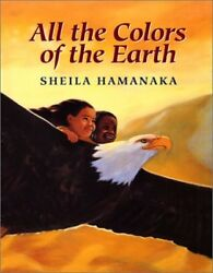 All the Colors of the Earth by Sheila Hamanaka $4.49