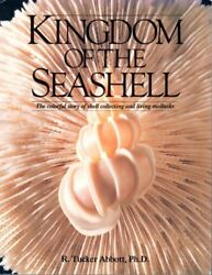 Kingdom of the Seashell: The Colorful Story of She