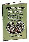 Virginians at Home: Family Life in the Eighteenth $4.29