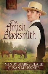 The Amish Blacksmith The Men of Lancaster County $5.09