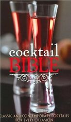 Cocktail Bible: A Cocktail for Every Occasion $4.49