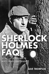 Sherlock Holmes FAQ: All Thats Left to Know About $4.29