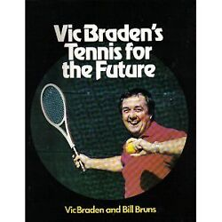 Vic Bradens Tennis for the Future $4.89